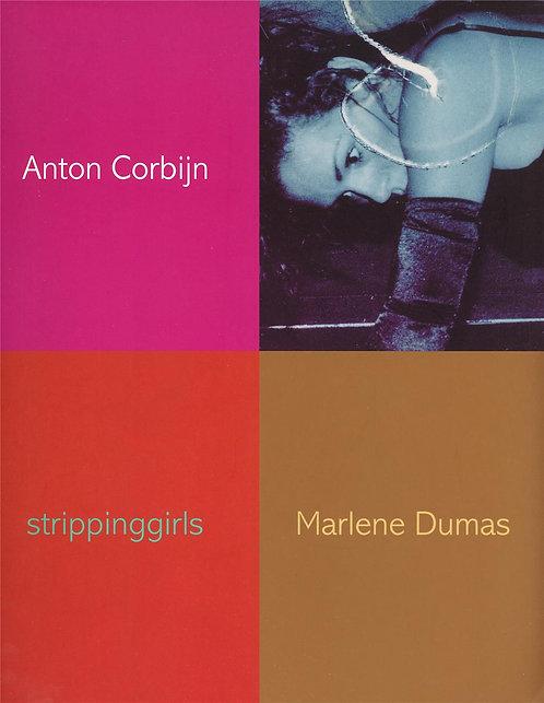 Anton Corbijn & Marlene Dumas - Strippinggirls