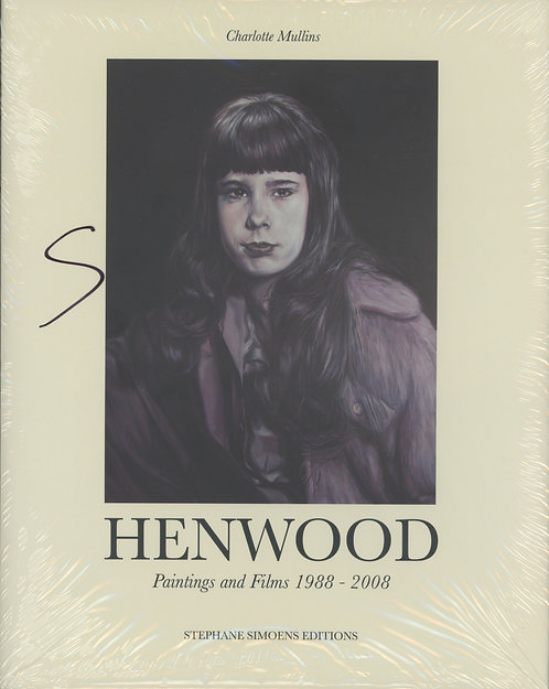 Simon Henwood - Paintings and films 1998-2008