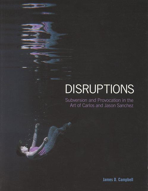 Carlos & Jason Sanchez - Disruptions