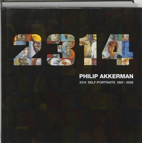 Philip Akkerman - 2314 Self-Portraits 1981-2005