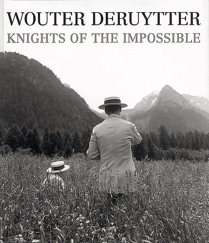Wouter Deruytter - Knights of the impossible