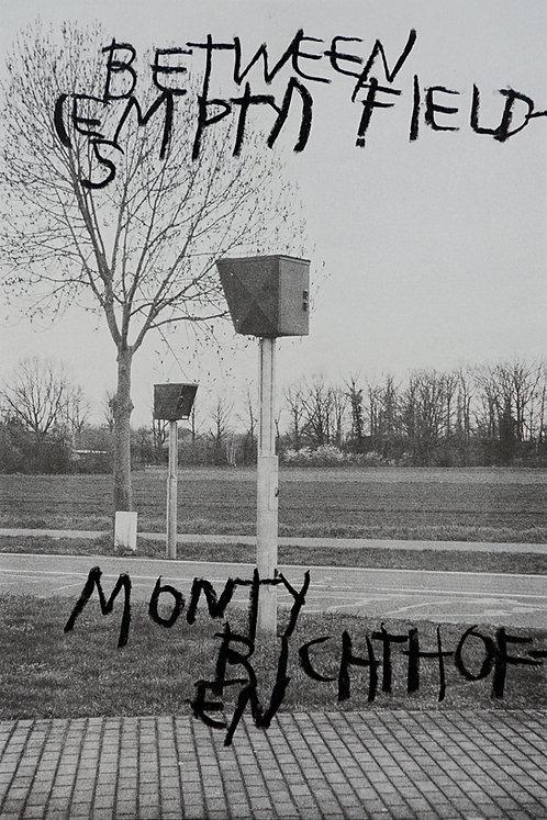 Monty Richthofen - Between Empty Fields