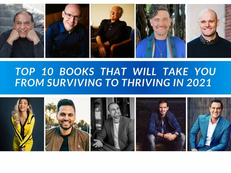 """""""Top 10 Books That Will Take You From Surviving To Thriving in 2021"""" Thrive Global"""