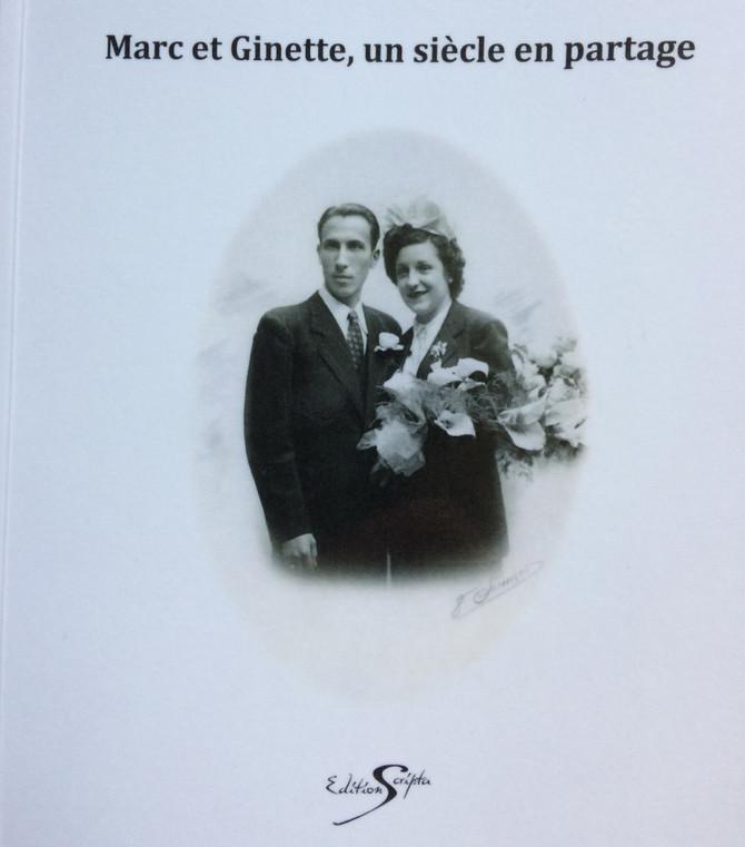 Marc et Ginette: un siècle en partage