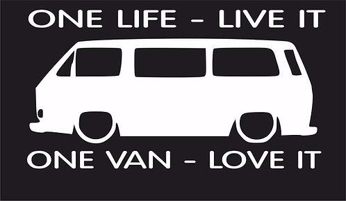 One life One van T3 T25 surf car JDM VW VAG EURO Vinyl Decal Sticker Dub