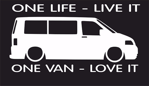 One life One van T5 W surf car JDM VW VAG EURO Vinyl Decal Sticker Dub