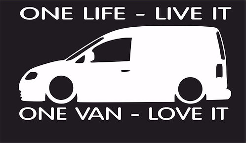 One life One van Caddy surf car JDM VW VAG EURO Vinyl Decal Sticker Dub