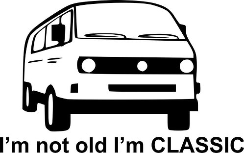 I'm Not Old, I'm Classic T3 surf car  Vinyl Decal Sticker VW funny sticker decal