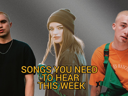 SONG YOU NEED TO HEAR THIS WEEK