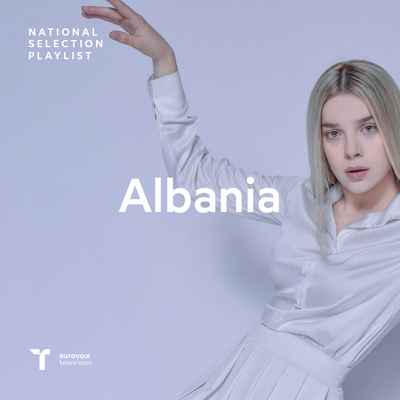Albania | National Selection Playlist