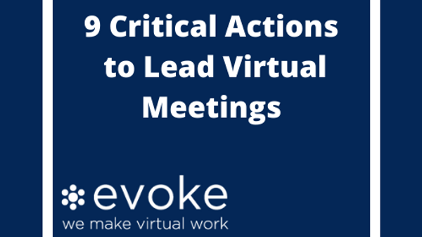 9 Critical Actions to Lead Virtual Meetings