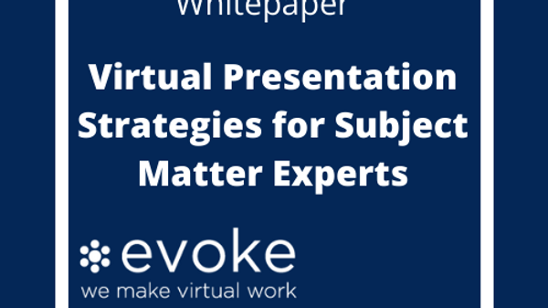 Virtual Presentation Strategies for Subject Mater Esperts
