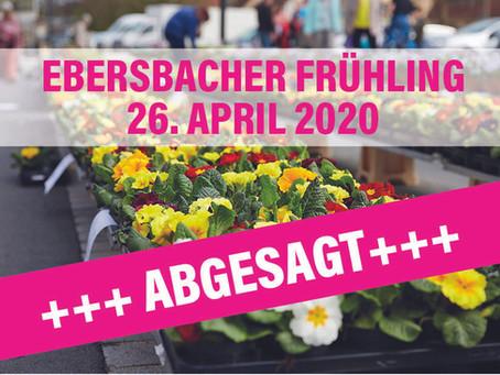 Ebersbacher Frühling abgesagt!