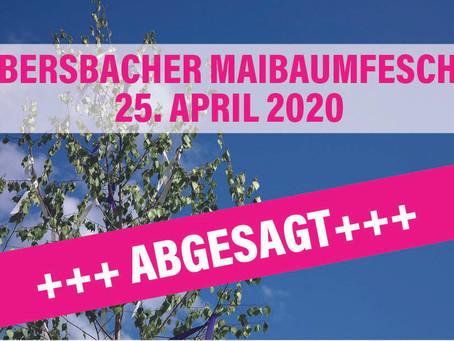 Ebersbacher Maibaumfeschd abgesagt!