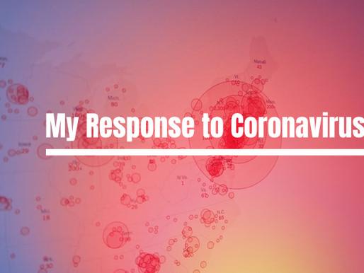 My Response to Coronavirus