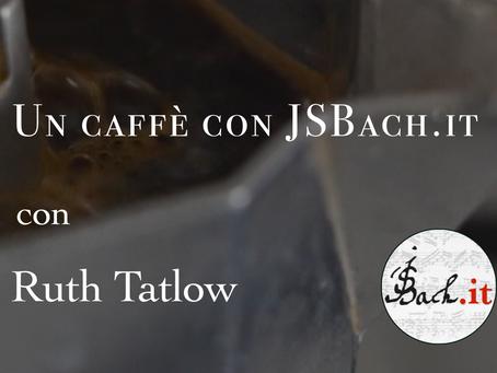 Un Caffè con JSBach.it - Tatlow