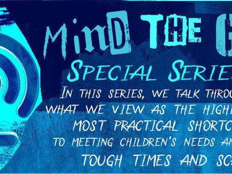 The Mind the Gap Special Series