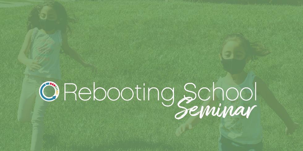 Rebooting School Seminar