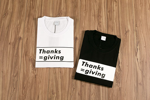 Thanks=giving Limited Edition T-Shirt