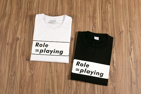 Role=playing Limited Edition T-Shirt