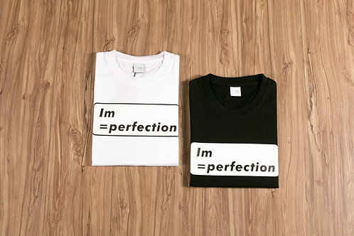 Im=perfection Limited Edition T-Shirt