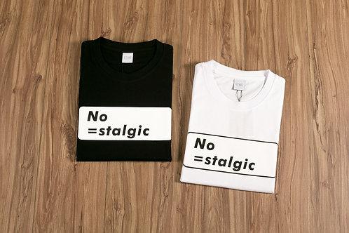 No=stalgic Limited Edition T-Shirt