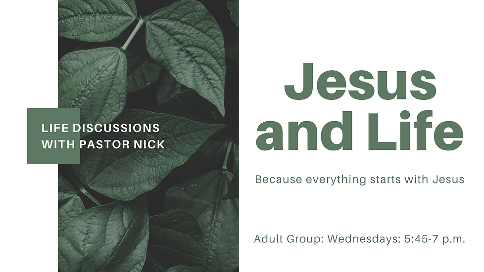 Jesus and Life - Adult Discussion Group.png