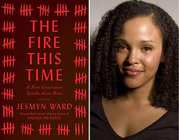 400 Year of Racism: The Fire This Time by Jesmyn Ward