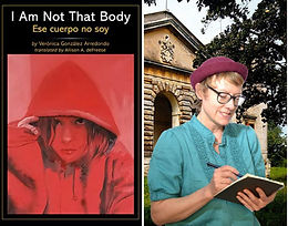 Meet The Translator: Allison A. deFreese Presents I Am Not That Body