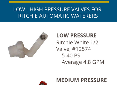 """Selecting the right Ritchie 1/2"""" Valve for your water pressure"""