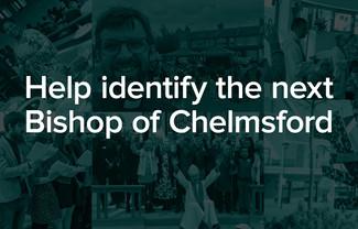 Help identify the next Bishop of Chelmsford