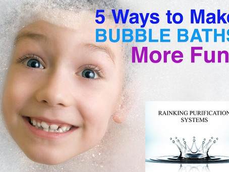 5 WAYS TO MAKE YOUR KID'S BUBBLE BATH EVEN MORE FUN