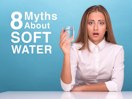 MYTHS ABOUT WATER SOFTENERS – 8 THINGS PEOPLE GET WRONG