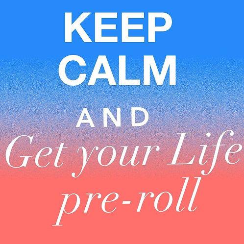 LIFE Pre-rolls
