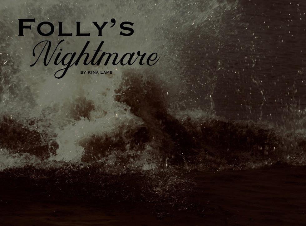 Folly's Nightmare