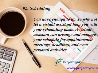 Reasons to hire a virtual assistant. #2