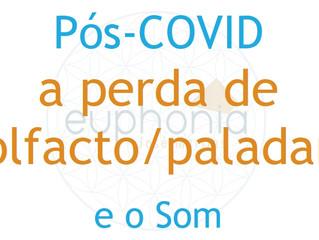 Pós-COVID e a perda de olfacto/paladar