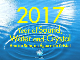 Ano do Som, da Água e do Cristal / Year of Sound, Water and Crystal