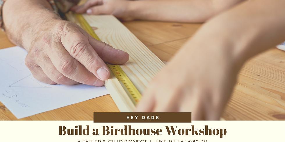 Bedford Build a Birdhouse Workshop
