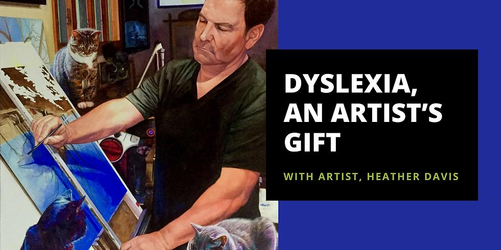 Dyslexia, an Artist's Gift at Ligonier