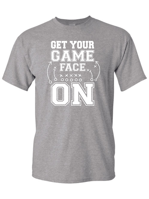 Game Face Shirt