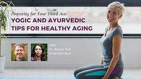 Yoga Ayurveda for healthy aging 60's