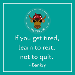 If you get tired, learn to rest not to quit.