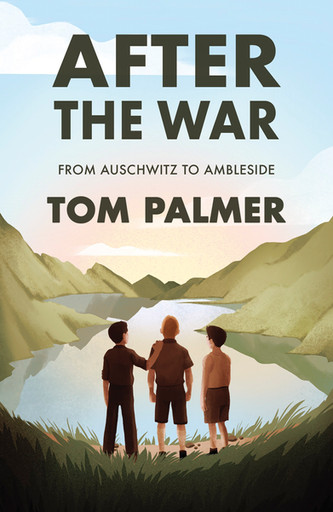 After the War: From Auschwitz to Ambleside (Conkers) After the War: From Auschwitz to Ambleside
