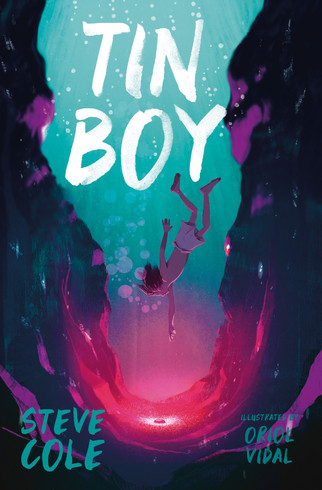 Tin Boy by Steve Cole and Oriol Vidal