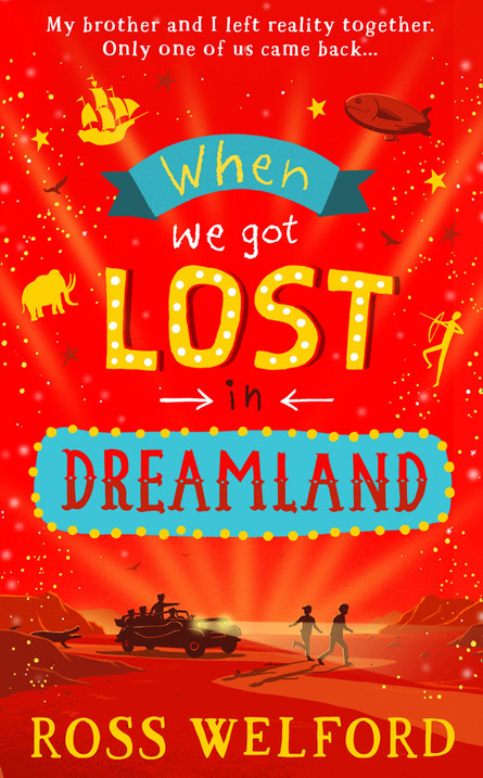 When We Got Lost in Dreamland by Ross Welford