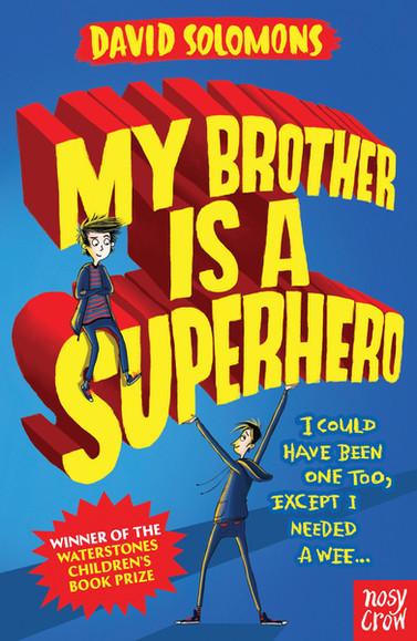 My-Brother-Is-a-Superhero-2432-1.jpg