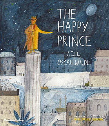 The Happy Prince: A Tale