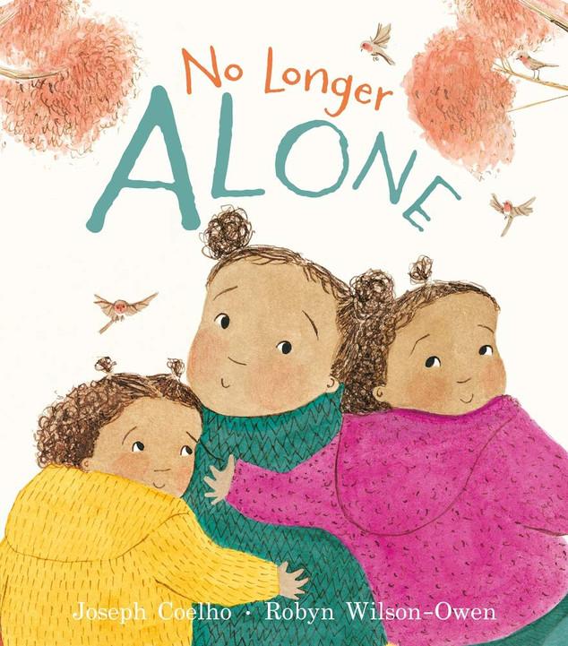 No Longer Alone by Joseph Coelho and Robyn Wilson-Owen