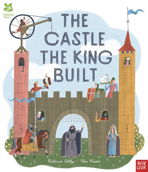 National-Trust-The-Castle-the-King-Built